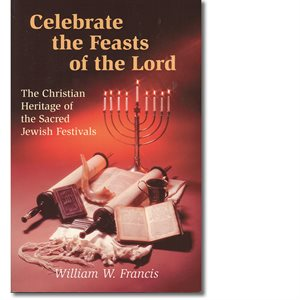 CELEBRATE FEASTS / LORD