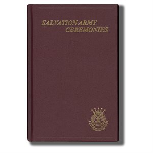 Salvation Army Ceremonies - 2018 Revision