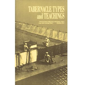 Tabernacle Types and Teachings