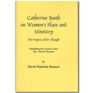 Catherine Booth - Women's Place and Ministry