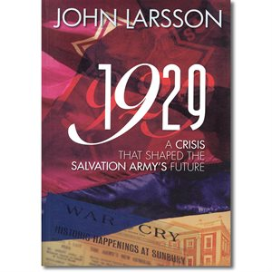 1929, A CRISIS THAT SHAPED THE ARMY'S FUTURE BY LARSSON