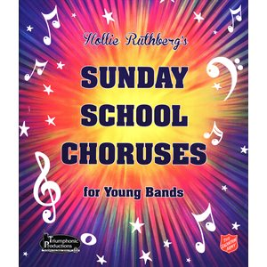 36 SS Choruses Score Hollie Ruthberg's  for Young Bands