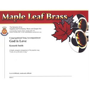 Maple Leaf Brass #13 - God is Love