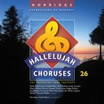 Hallelujah Choruses #26 Accompaniment CD