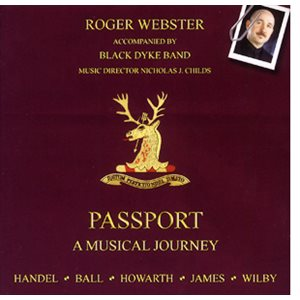 PASSPORT A MUSICAL JOURNEY BY WEBSTER W / BLACK DYKE