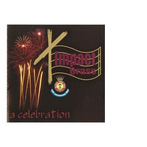A CELEBRATION BY IMPACT BRASS