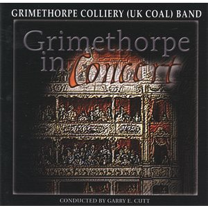 Grimethorpe In Concert Vol. 1