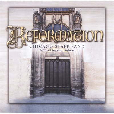 Reformation - Chicago Staff Band