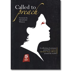 Called To Preach: Sermons By Salvationist Women