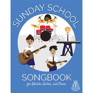Sunday School Songbook For Ukulele, Guitar and Piano