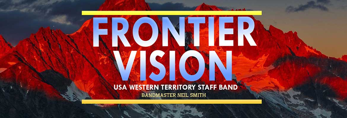 Frontier Vision, Western Territory Band